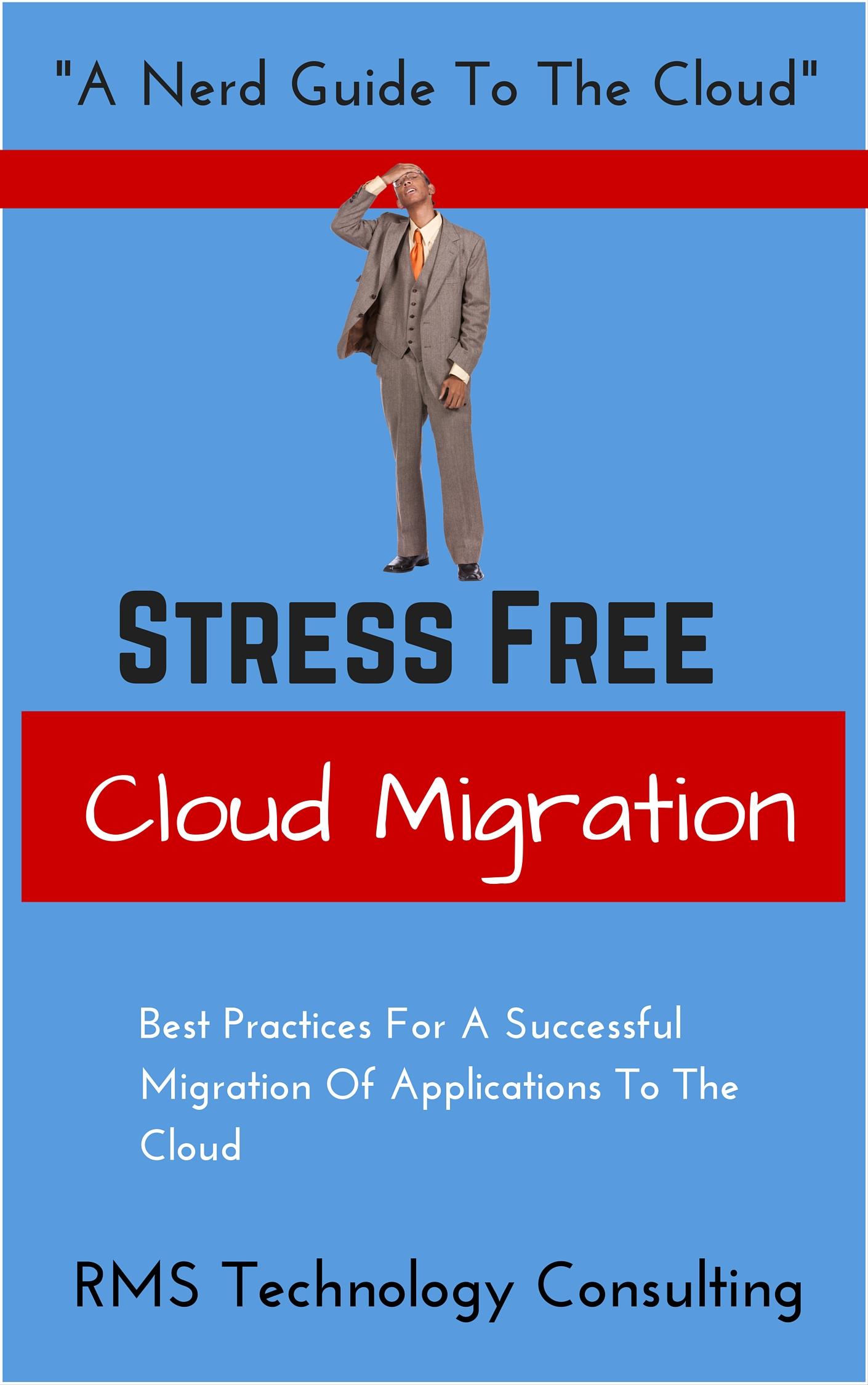 Stress Free Cloud Migration